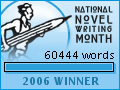 2006 NaNoWriMo Winner: 60,444 words