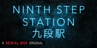 Ninth Step Station on Serial Box